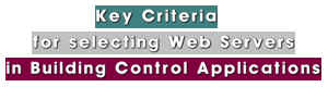 Key Criteria for Selecting Web Servers in Building Control Applications