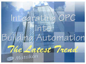 Integrating OPC into Building Automation - The Latest Trend