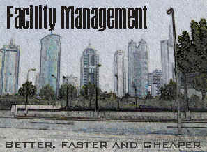 Facility Management - Better, Faster and Cheaper