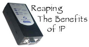 Reaping the Benefits of IP
