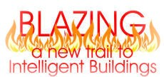 Blazing a new trail to Intelligent buildings…