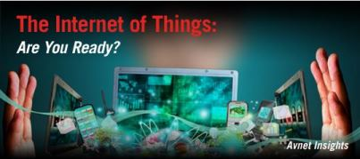 The Internet of Things - Are You Ready?